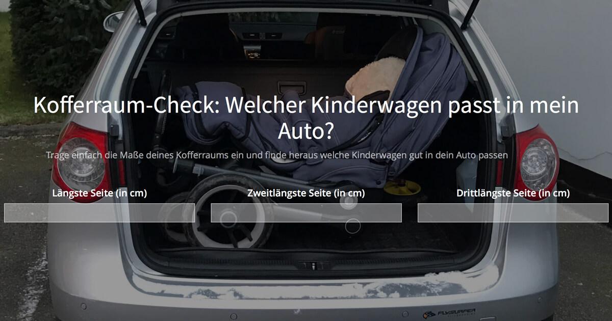 Kofferraum Check Welcher Kinderwagen Passt In Kleines Auto